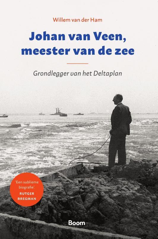Willem van der Ham,Johan van Veen, meester van de zee