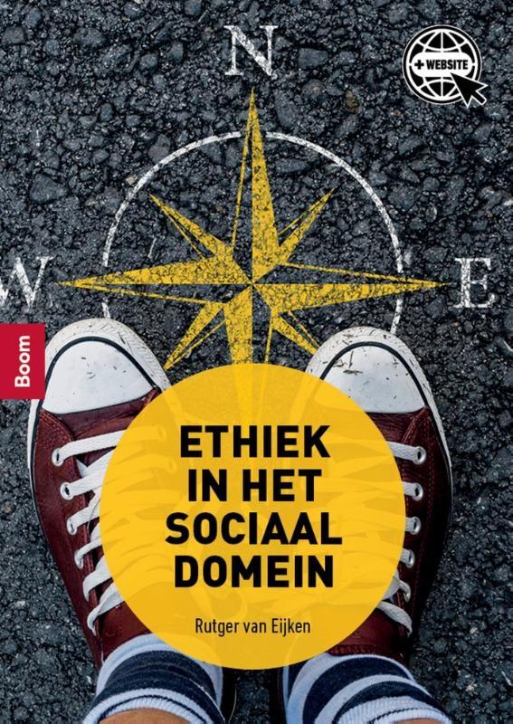Rutger van Eijken,Ethiek in het sociaal domein