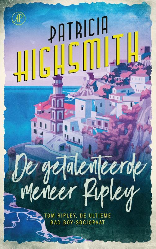 Patricia Highsmith,De getalenteerde Mr. Ripley