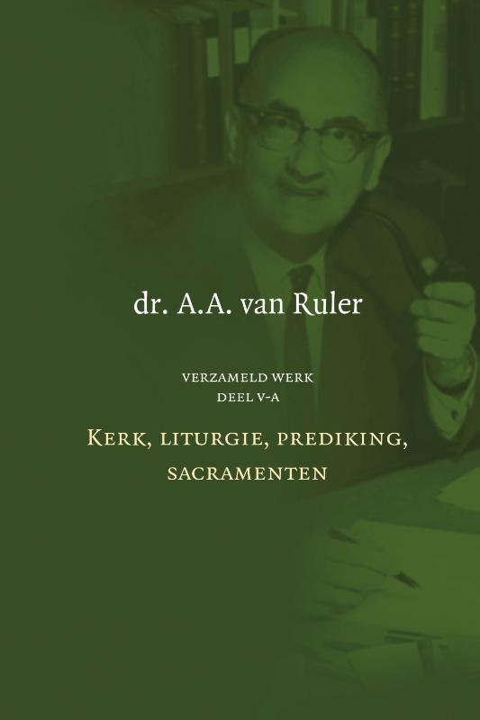 A.A. van Ruler,Verzameld werk deel V-A