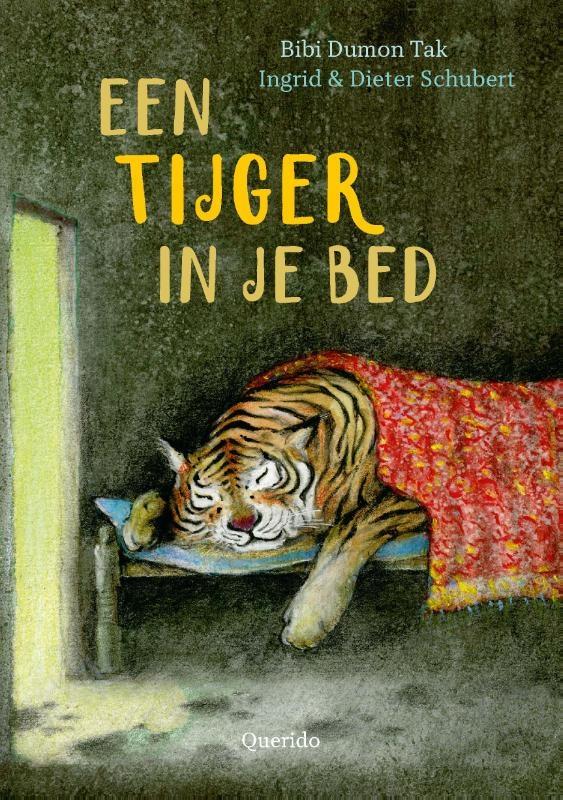 Bibi Dumon Tak,Een tijger in je bed