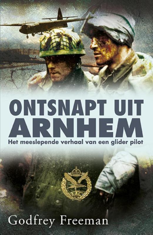 Godfrey Freeman,Ontsnapt uit Arnhem