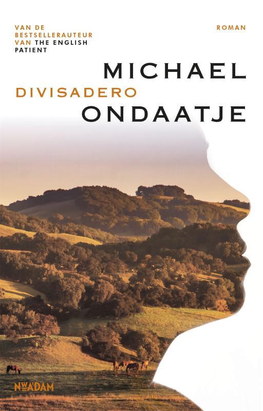 Michael Ondaatje,Divisadero