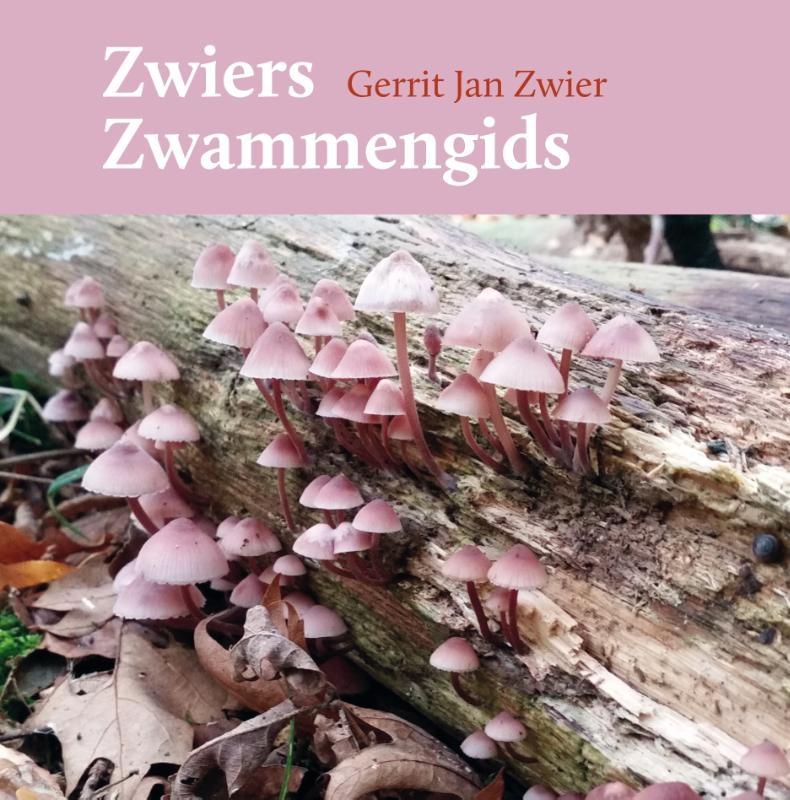 Gerrit Jan Zwier,Zwiers zwammengids