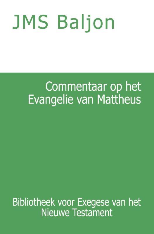 J.M.S. Baljon,Commentaar op het Evangelie van Mattheus