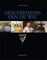 Henk den Heijer,Geschiedenis van de WIC