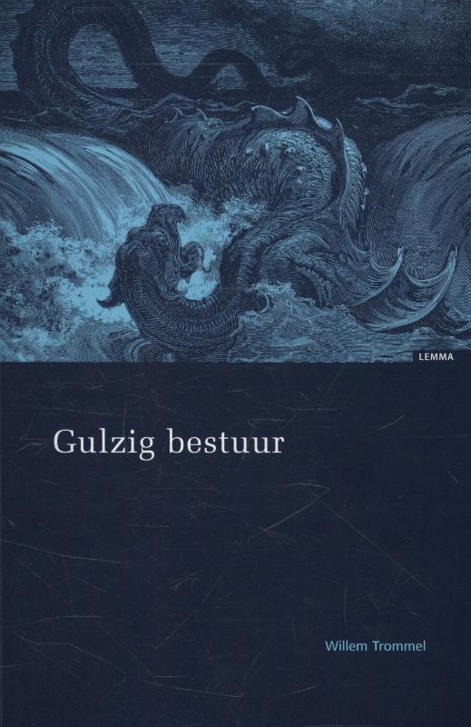 Willem Trommel,Gulzig bestuur