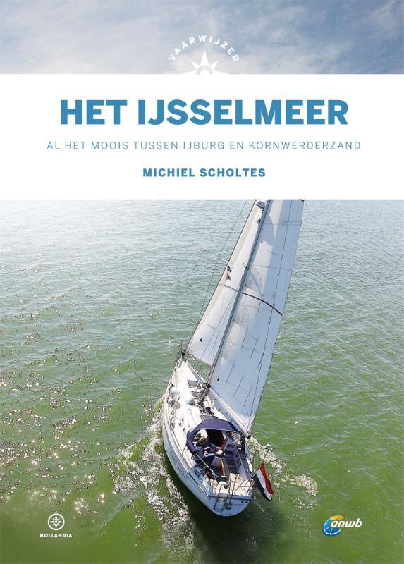Michiel Scholtes,Vaarwijzer Het IJsselmeer