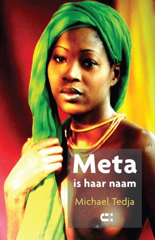 Michael Tedja,Meta is haar naam