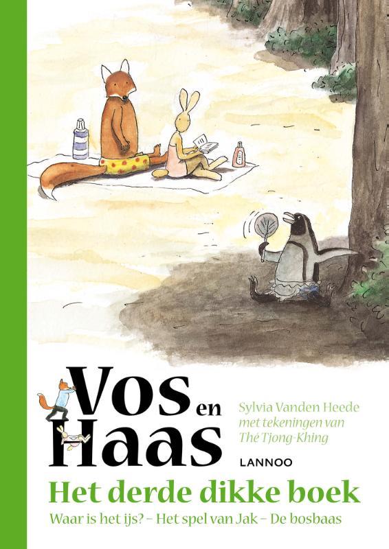 Sylvia Vanden Heede,Het derde dikke boek van Vos en Haas