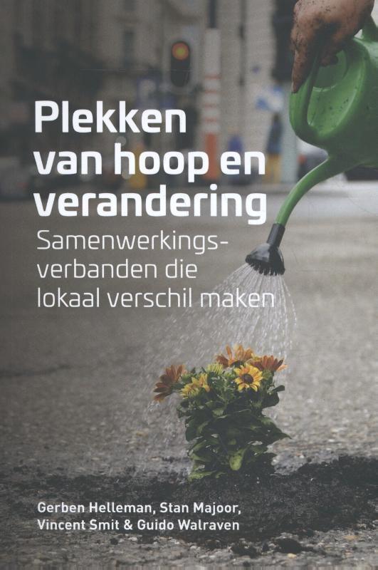 Gerben Helleman, Stan Majoor, Vincent Smit, Guido Walraven,Plekken van hoop en verandering