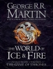 <b>Martin, George R. R.</b>,The World of Ice and Fire