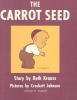 Krauss, Ruth,The Carrot Seed 60th Anniversary Edition