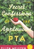 Meister, Ellen,Secret Confessions of the Applewood PTA
