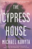 Koryta, Michael,The Cypress House