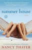 Thayer, Nancy,Summer House