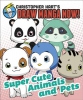Hart, Christopher,Supercute Animals and Pets