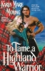 Moning, Karen Marie,To Tame a Highland Warrior
