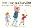 Rosen, Michael,We`re Going on a Bear Hunt
