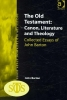 John Barton,   Ms. Margaret Barker,The Old Testament: Canon, Literature and Theology