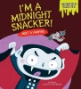 Bullard, Lisa,I`m a Midnight Snacker!