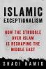 Shadi Hamid,Islamic Exceptionalism
