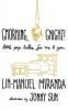 Miranda, Lin-Manuel,Gmorning, Gnight!
