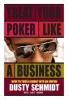Schmidt, Dusty,Treat Your Poker Like a Business