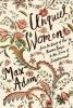 Max  Adams ,Unquiet Women