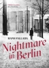 <b>Fallada, Hans</b>,Nightmare in Berlin