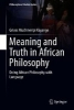 Kayange, Grivas Muchineripi,Meaning and Truth in African Philosophy