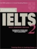 Cambridge Practice Tests for IELTS 2. Student`s Book with Answers,Upper-intermediate to proficieny. Examination papers from the University of Cambridge ESOL Examinations