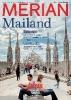 MERIAN Mailand,Die Schöne in der Lombardei