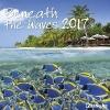 ,Beneath the Waves 2017 Brosch�renkalender