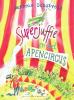 <b>Janneke  Schotveld</b>,Superjuffie en het apencircus