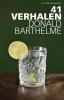 Donald  Barthelme,41 verhalen