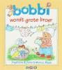 <b>Ingeborg Bijlsma</b>,Bobbi wordt grote broer