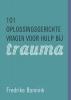 Fredrike  Bannink,101 oplossingsgerichte vragen voor hulp bij trauma