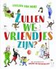 Evelien van Dort,Zullen we vriendjes zijn?