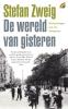 Stefan  Zweig,De wereld van gisteren