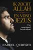 Nabeel  Qureshi,Ik zocht Allah en vond Jezus