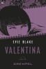 Evie  Blake ,Valentina over de drempel