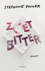 <b>Stephanie  Danler</b>,Zoetbitter