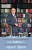 <b>Henk  Wesseling</b>,Verzamelen, nadenken, opschrijven