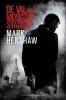 <b>Mark  Henshaw</b>,De val van Moscow Station