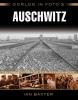 <b>Ian  Baxter</b>,Oorlog in foto`s: Auschwitz