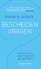 <b>Edgar H.  Schein</b>,Bescheiden vragen