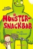 David  O`Connell,De Monstersnackbar - hap, slik, wegwezen!
