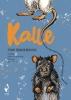 <b>Tom  Moorhouse</b>,Kalle - kinderboek over ratten