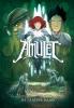 Kazu  Kibuishi,Amulet 4 - De laatste raad